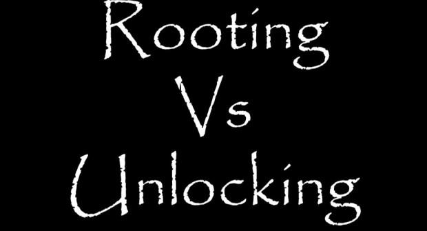 Rooting Vs Unlocking