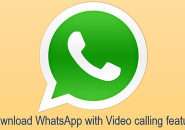 Download WhatsApp latest version with video calling feature